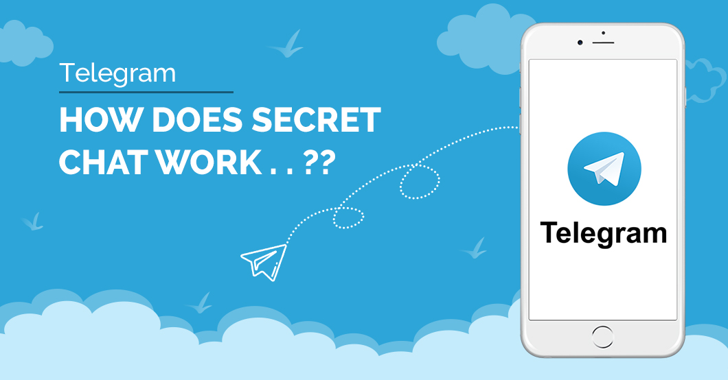 Telegram: How Does Secret Chat Work