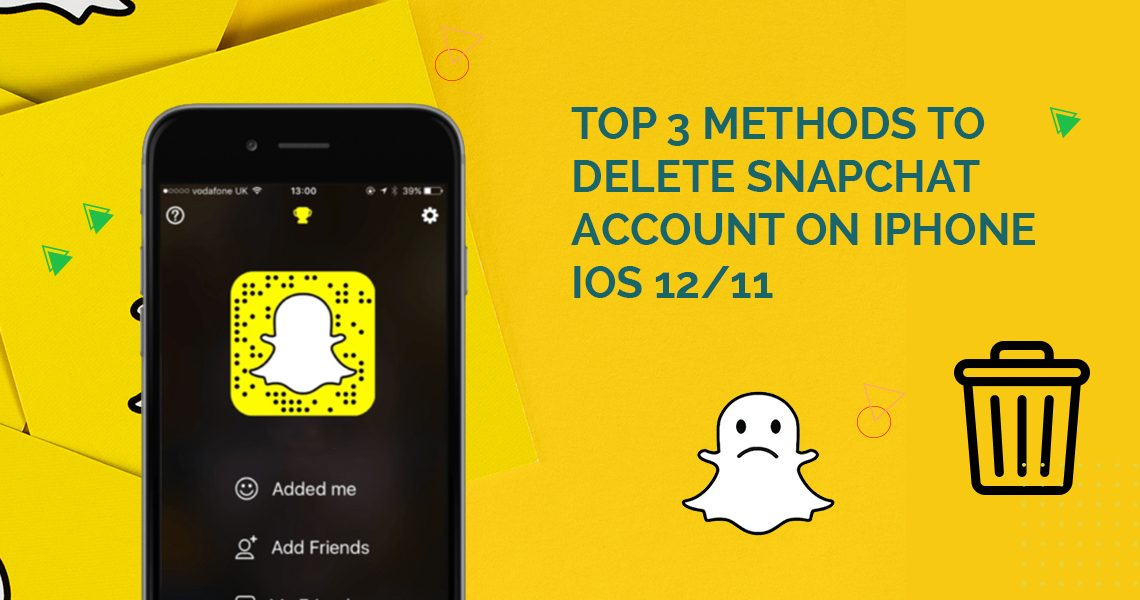 Methods to Delete Snapchat Account on iPhone iOS 12/11