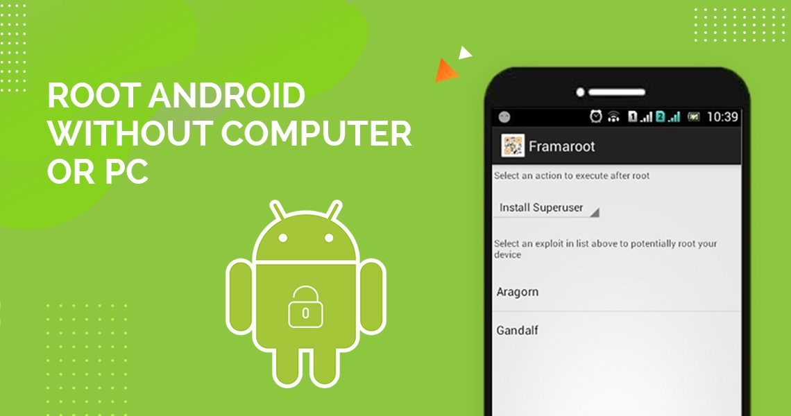 Root Android without Computer or PC