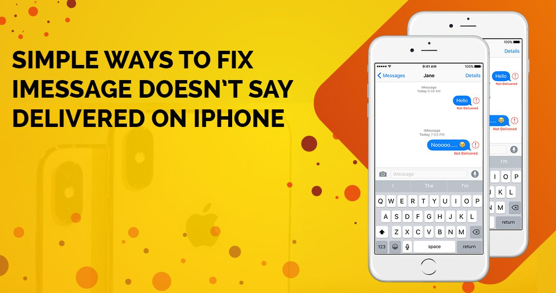 simple-ways-to-fix-imessage-doesnt-say-deliveredon-iphone