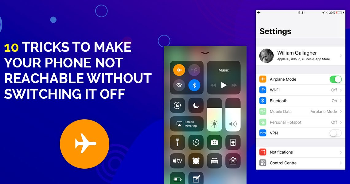 10 Tricks to Make Your Phone Not Reachable Without Switching it Off