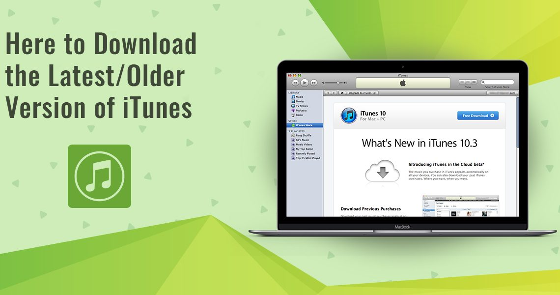 Download the Latest/Older Version of iTunes