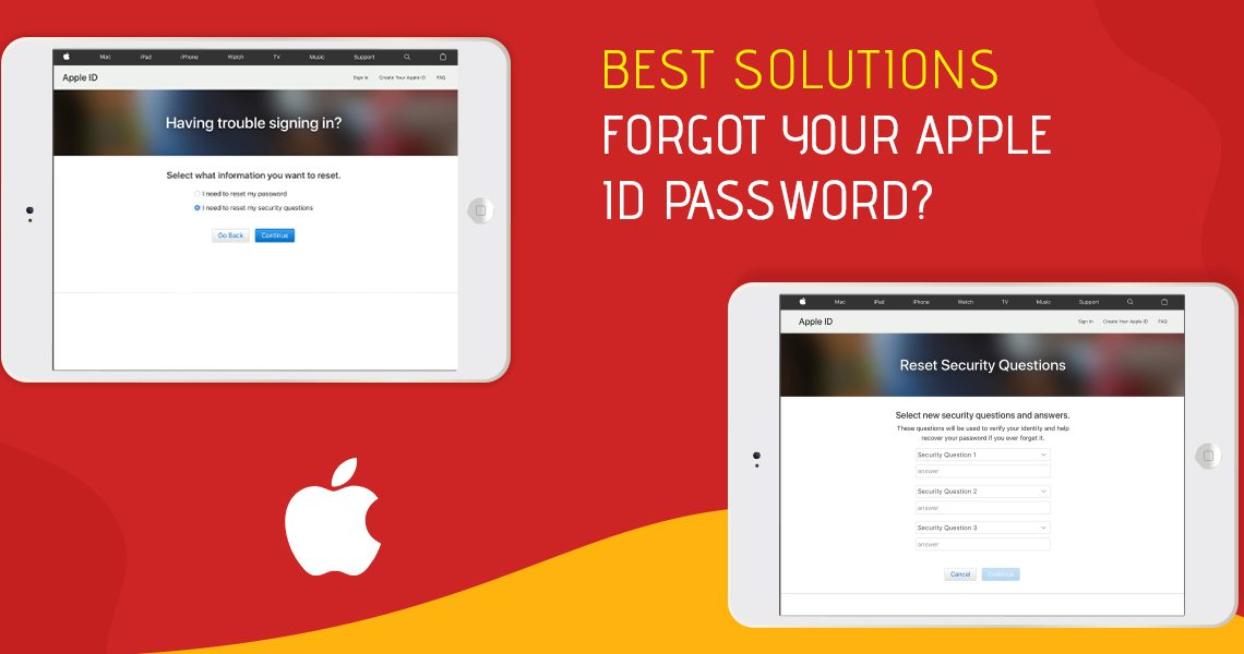 Forgot Your Apple ID Password? Read the Best Solutions