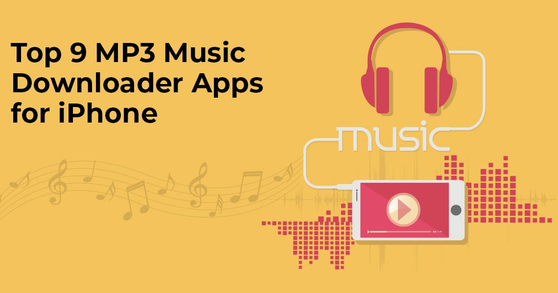 Top 9 MP3 Music Downloader Apps for iPhone