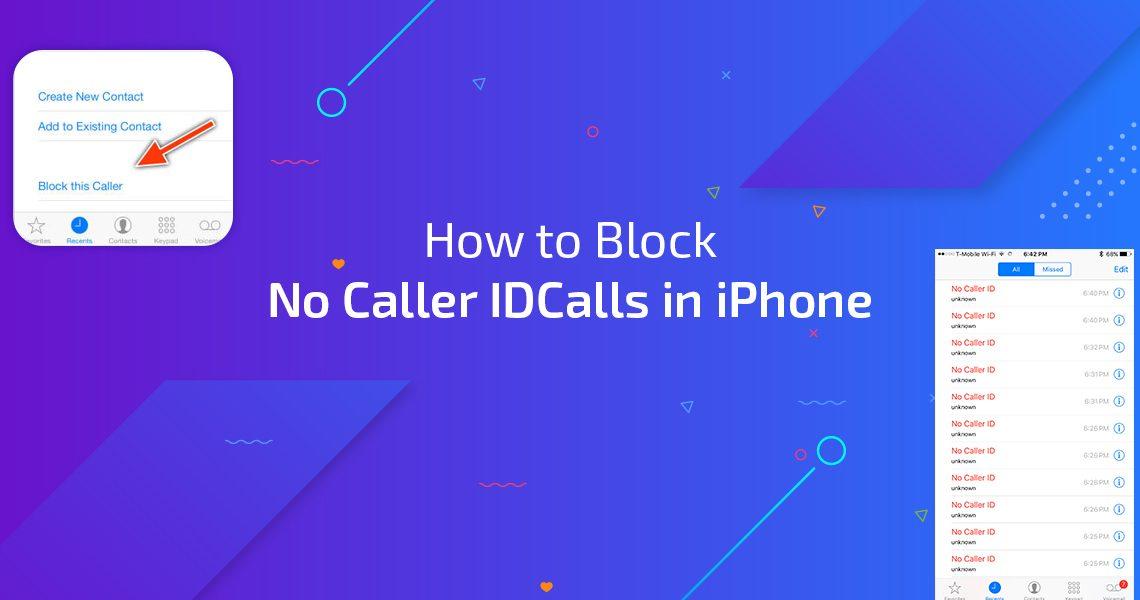 "How to Block ""No Caller ID"" Calls in iPhone"