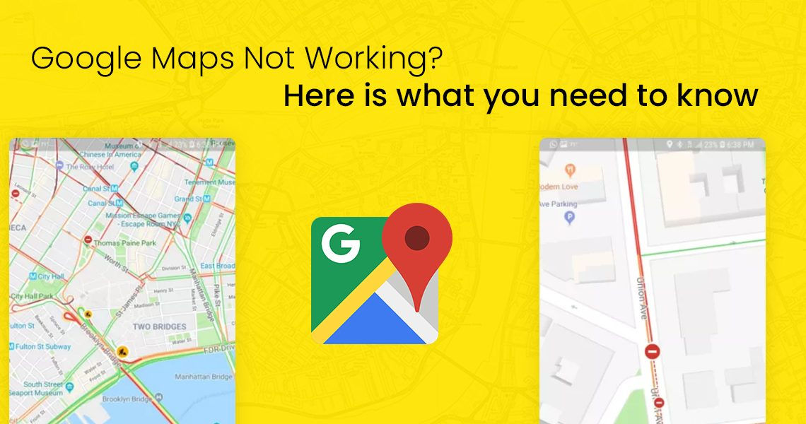 Google Maps Not Working