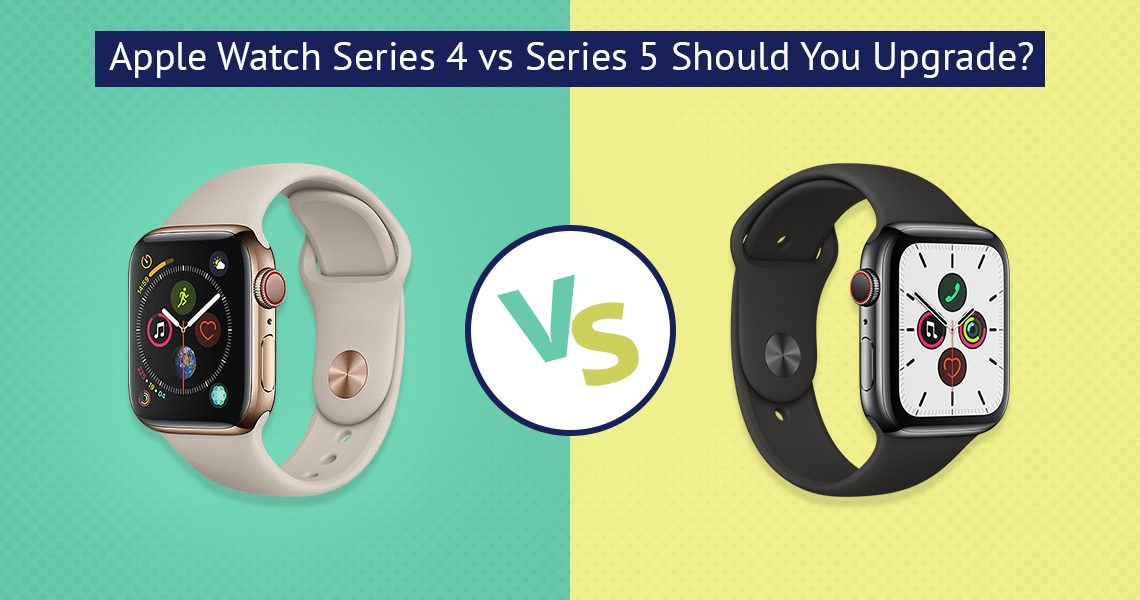 Apple Watch Series 4 vs. Series 5
