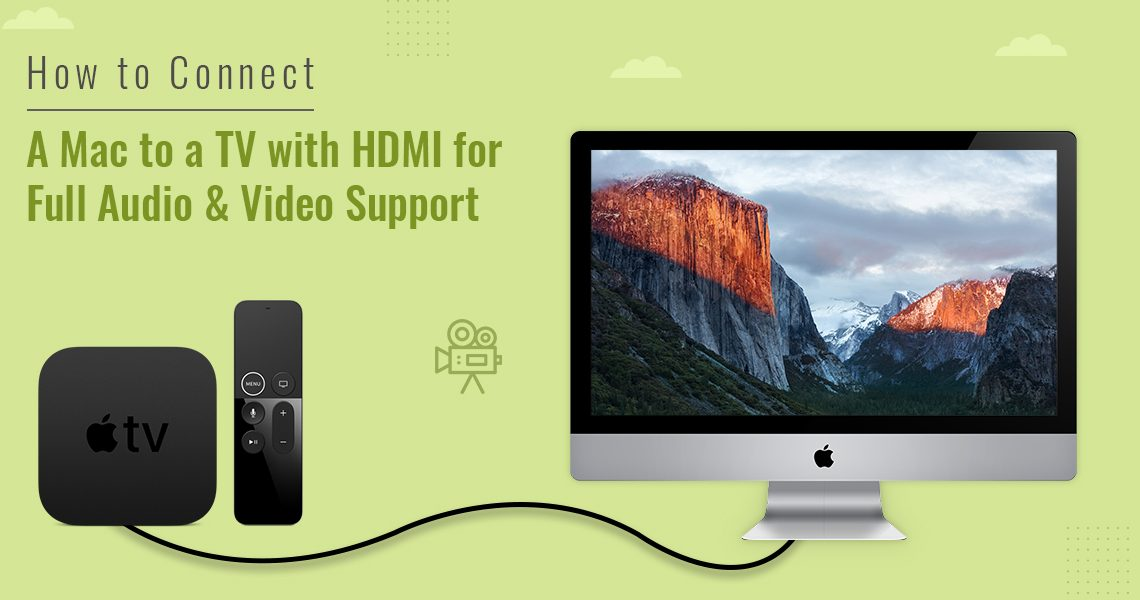 How to Connect a Mac to a TV with HDMI for Full Audio