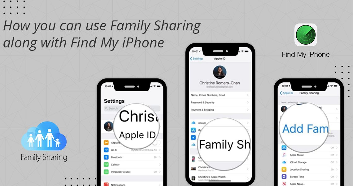 How you can use Family Sharing along with Find My iPhone