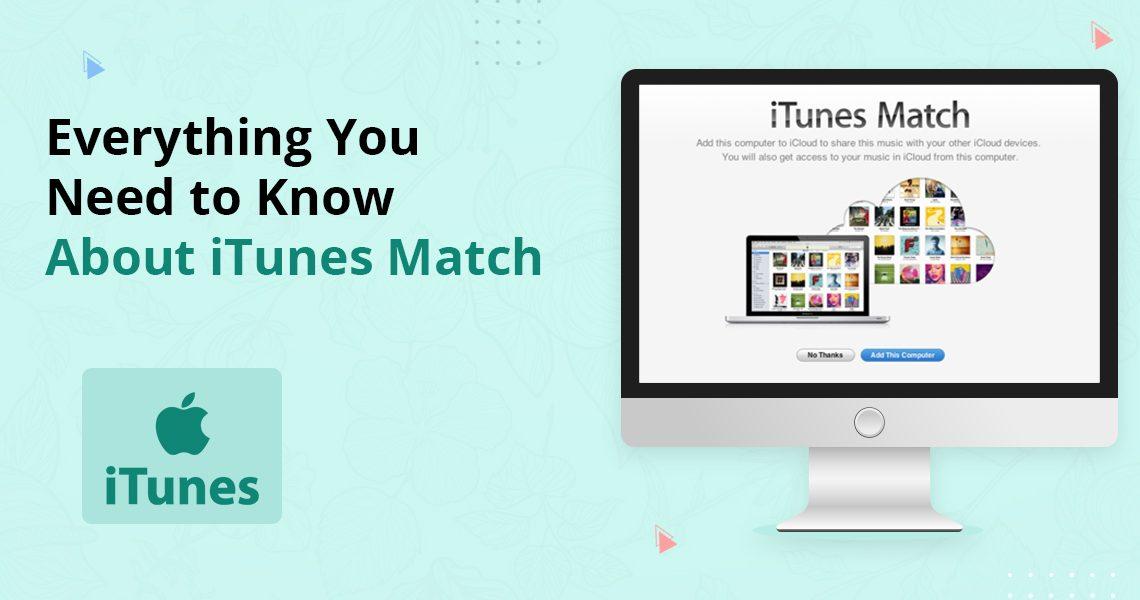 about iTunes Match