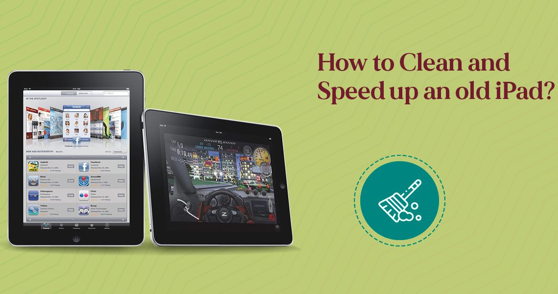 Clean and Speed Up an Old iPad