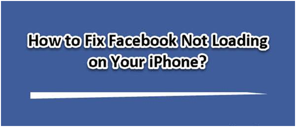 How to Fix Facebook Not Loading on iPhone