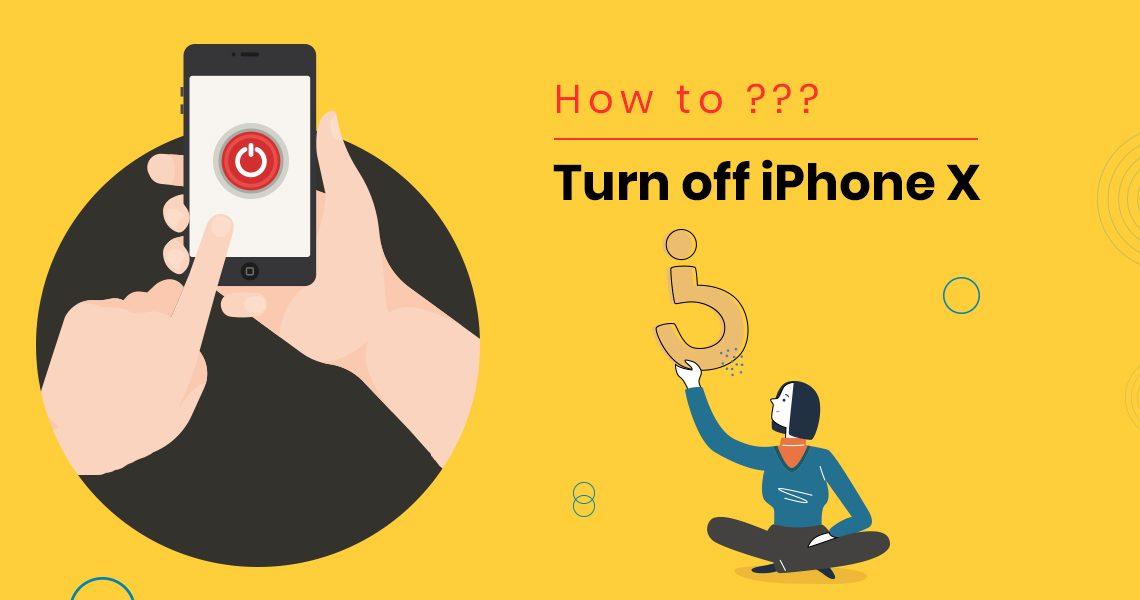 Turn off iPhone X