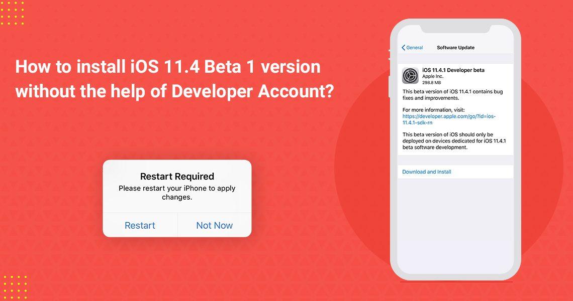 install iOS 11.4 Beta 1 version