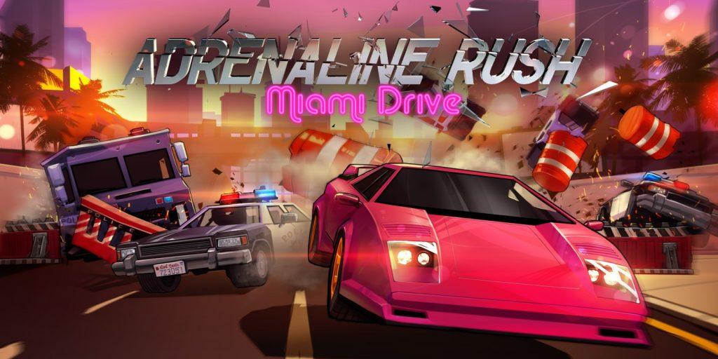 Adrenaline rush – Miami Drive