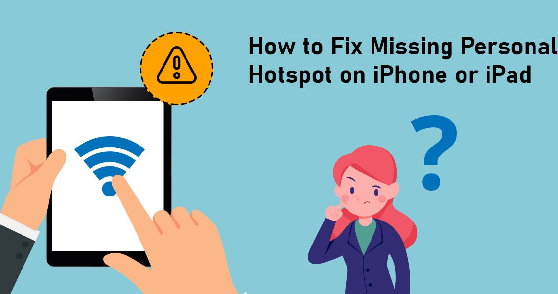 Fix Missing Personal Hotspot on iPhone or iPad