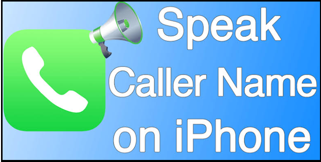 Speak Caller Name on iPhone