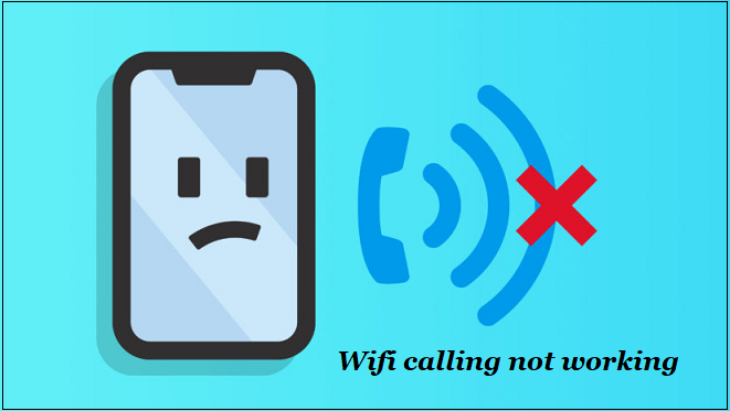 wifi-calling-not-working