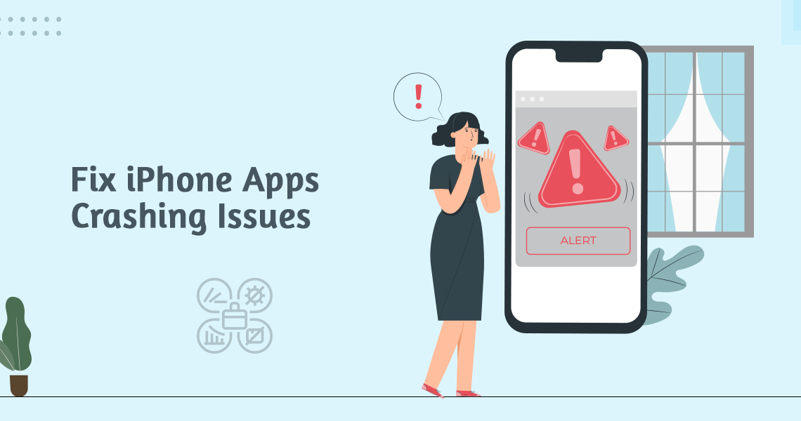 Fix iPhone Apps Crashing Issues
