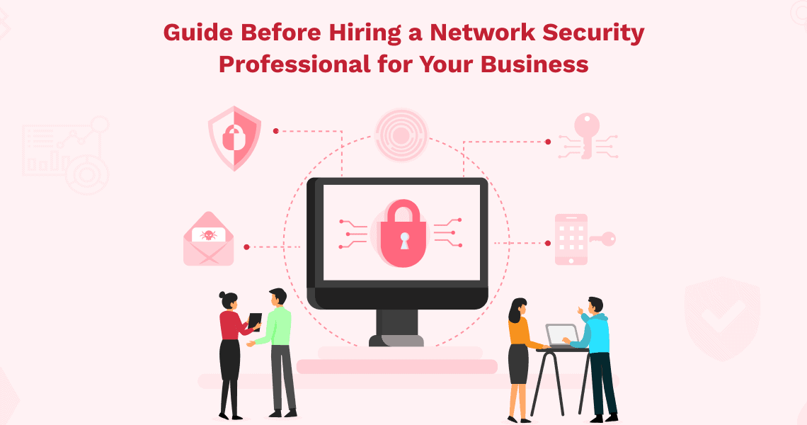 Hiring a Network Security Professional